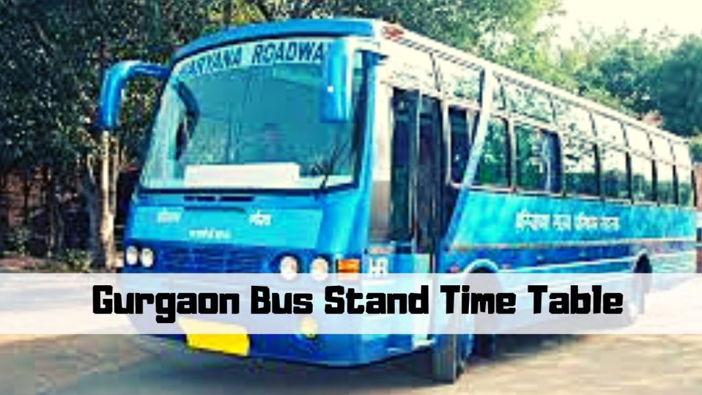Gurgaon Bus Stand Time Table