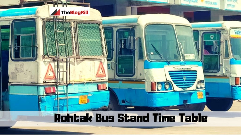 Rohtak Bus Stand Time Table