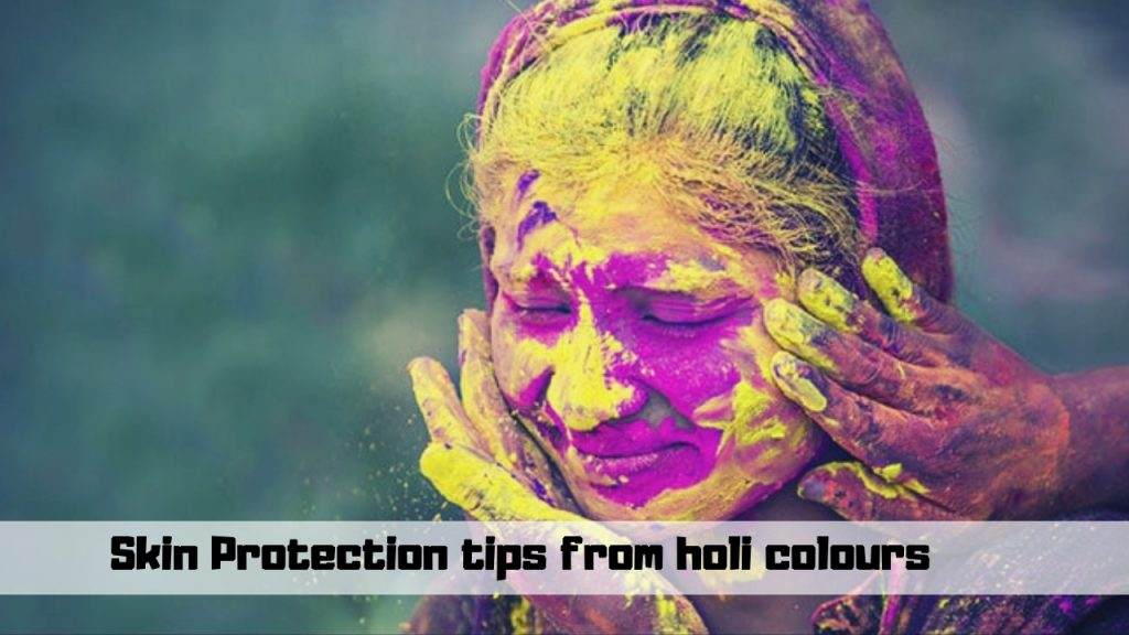 Skin Protection tips from holi colours