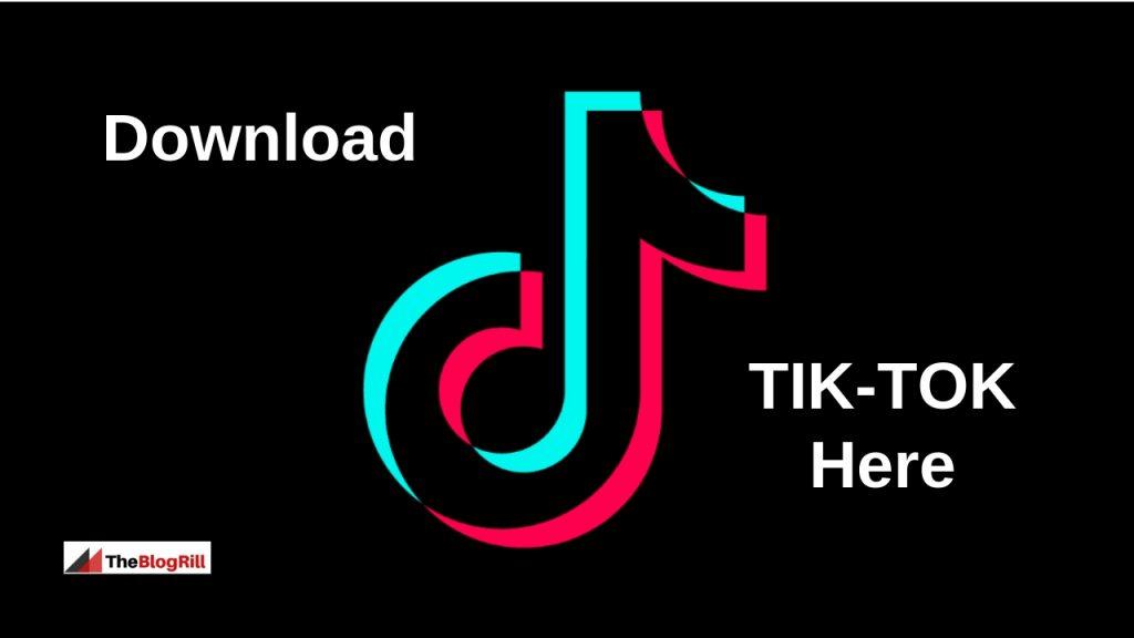 Download-tik-tok-app-here