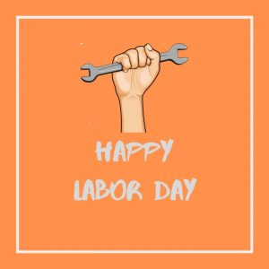 HAPPY LABOR DAY-sayings