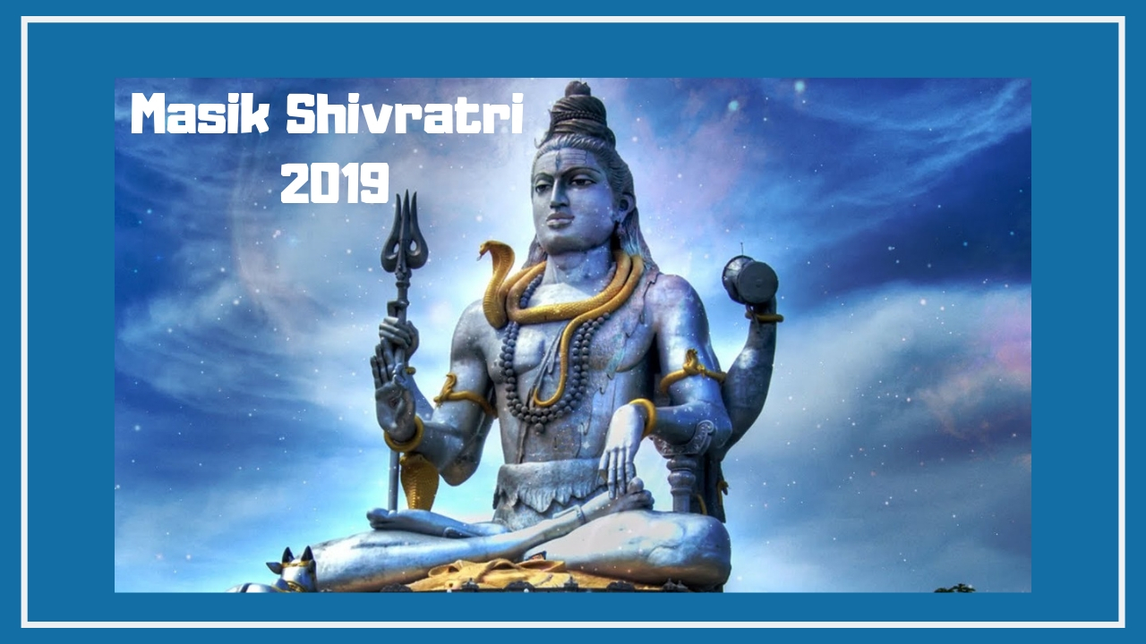 Masik Shivratri 2019