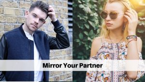 Mirror Your Partner