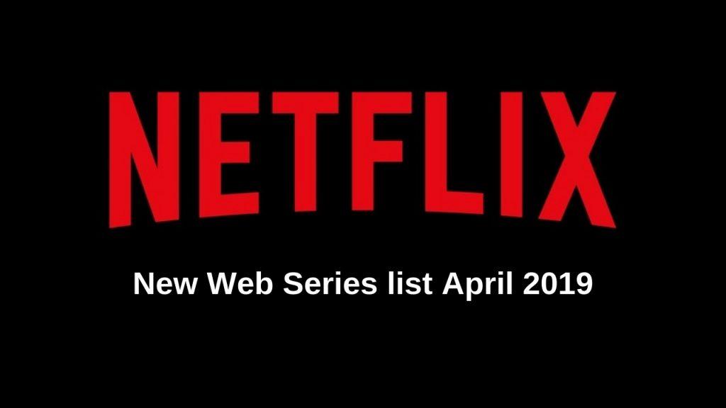 New Web Series April 2019