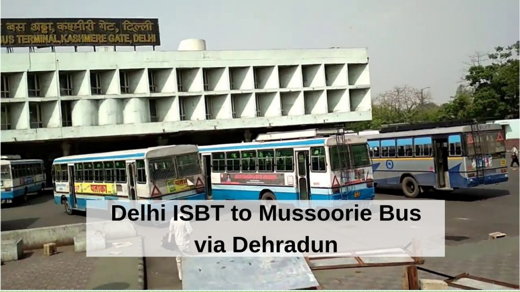 delhi-to-mussoorie-bus-time-table
