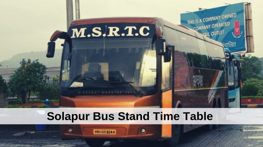 Solapur Bus Stand Time Table