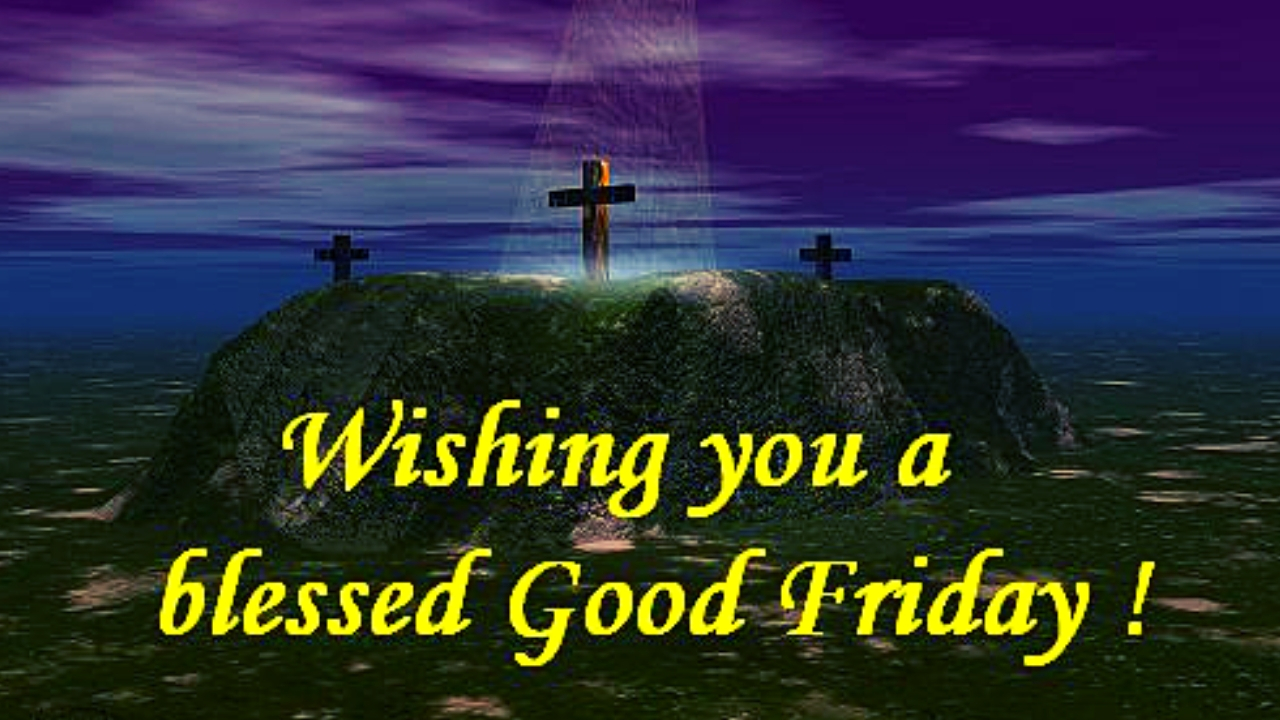 Happy Good Friday 2019; Greetings and Wishes With HD