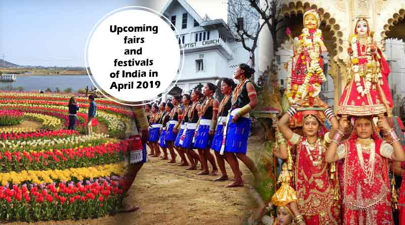 upcoming-fairs-and-festivals-of-india-in-april-2019