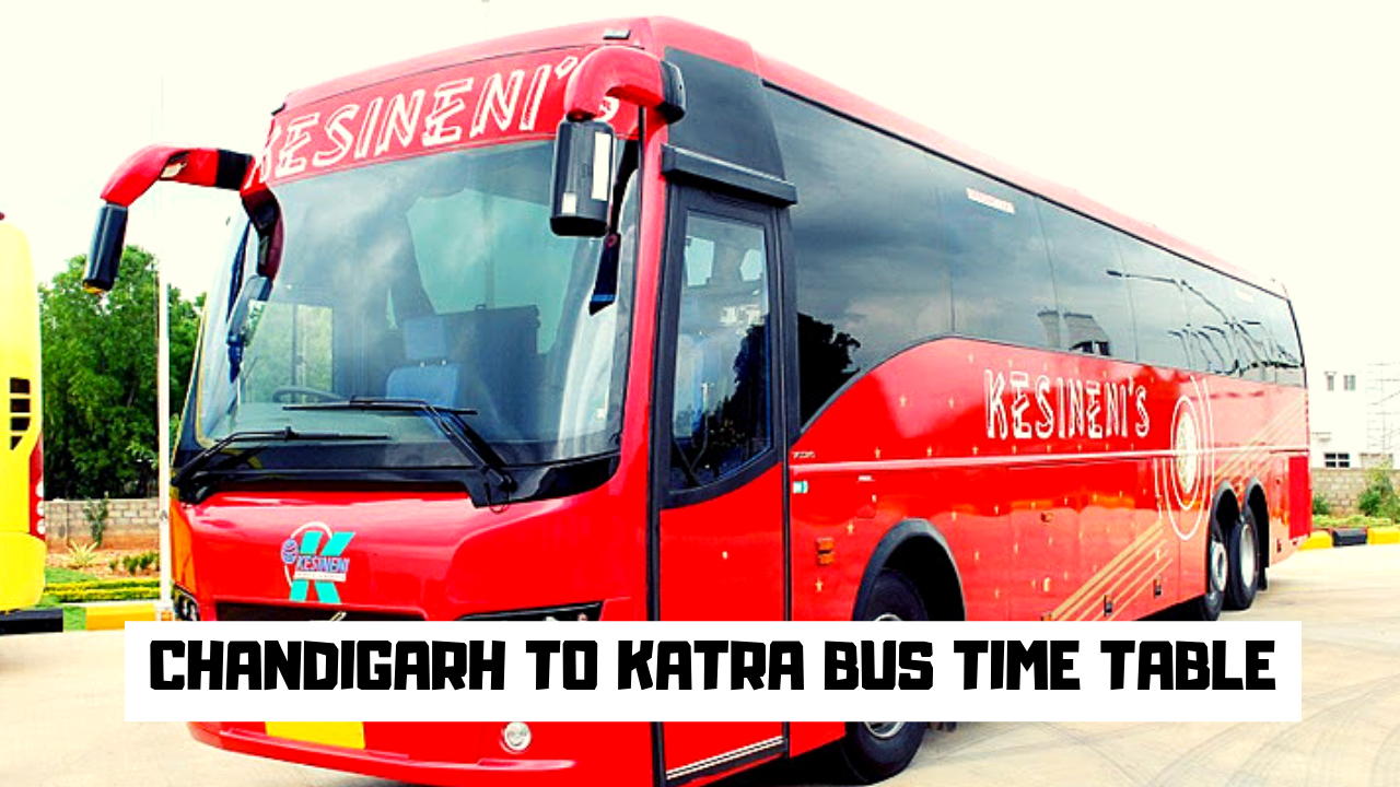 CHANDIGARH TO KATRA BUS TIME TABLE