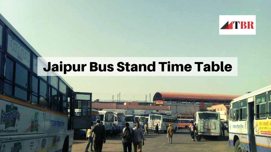 Jaipur Bus Stand Time Table