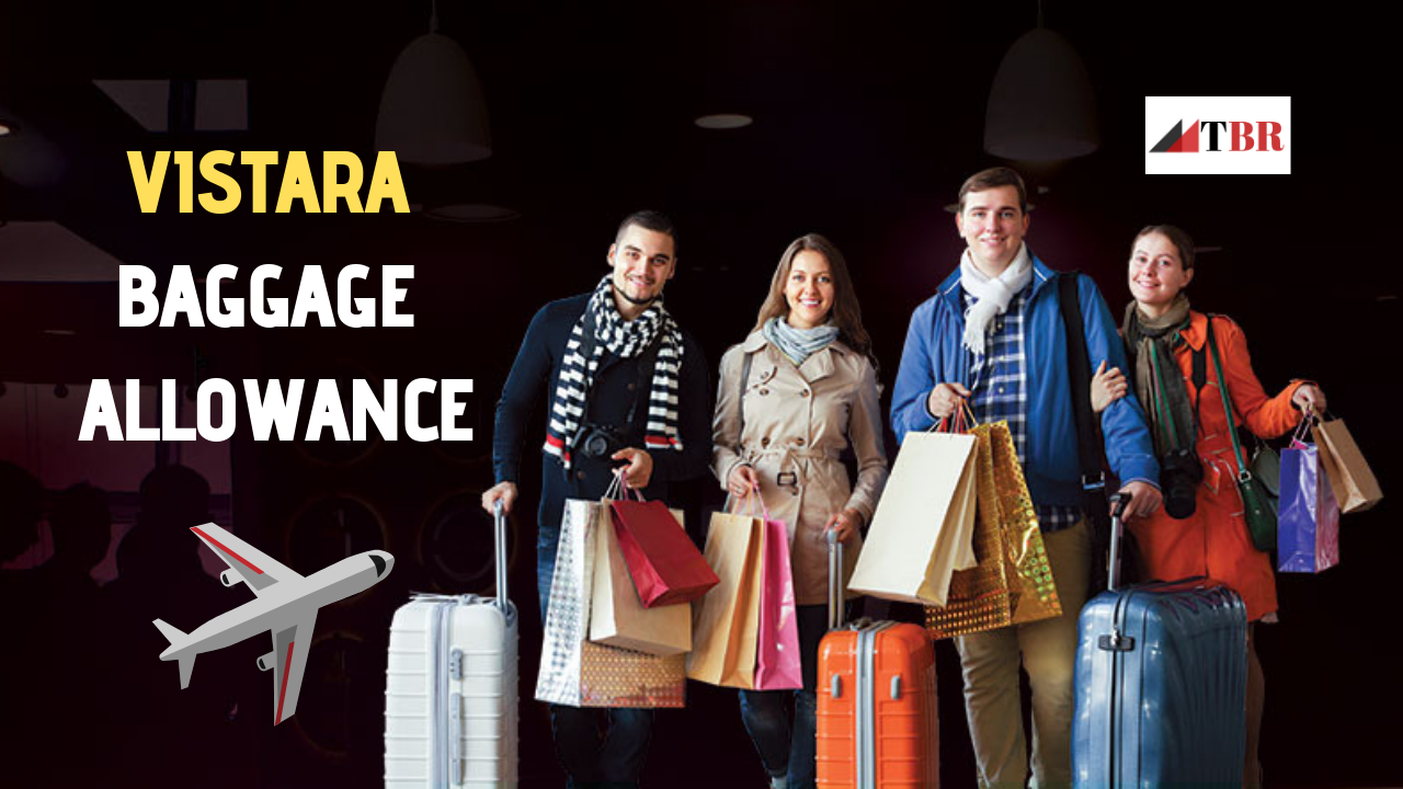 VISTARA BAGGAGE ALLOWANCE