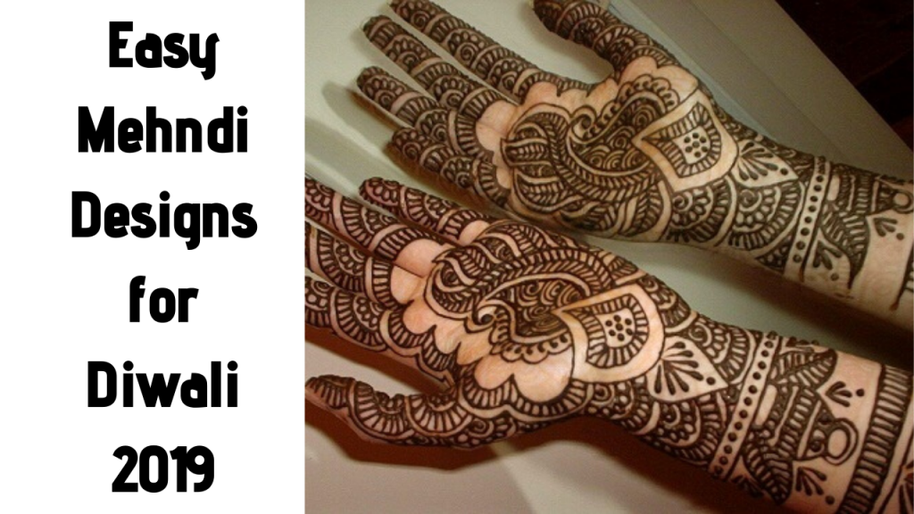 Easy Mehndi Designs for Diwali 2019
