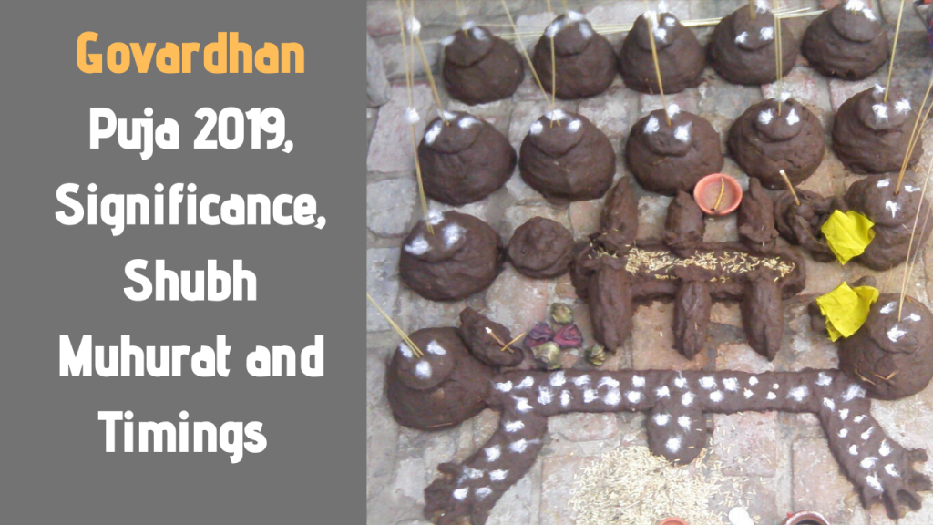 Govardhan Puja 2019, Significance, Shubh Muhurat and Timings