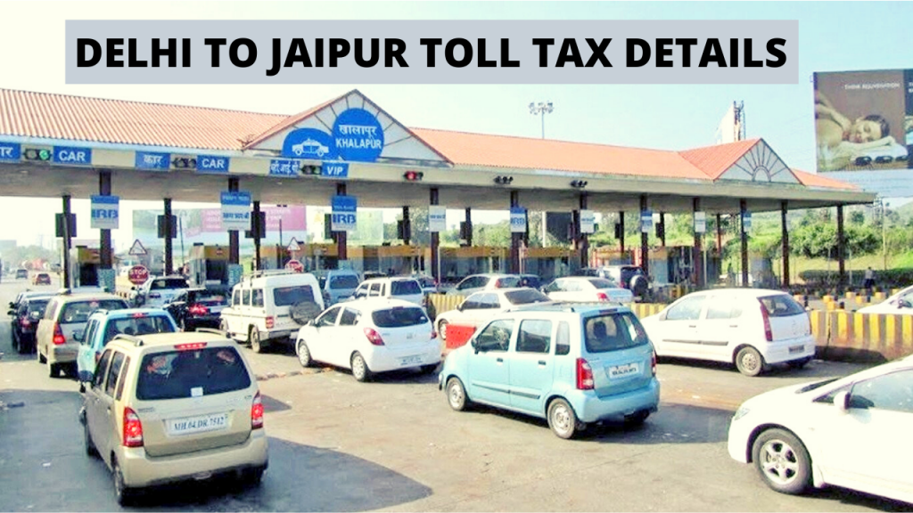 Delhi to Jaipur Toll Tax