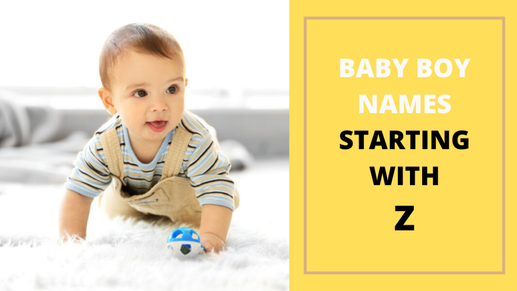 BABY BOY NAMES STARTING WITH Z