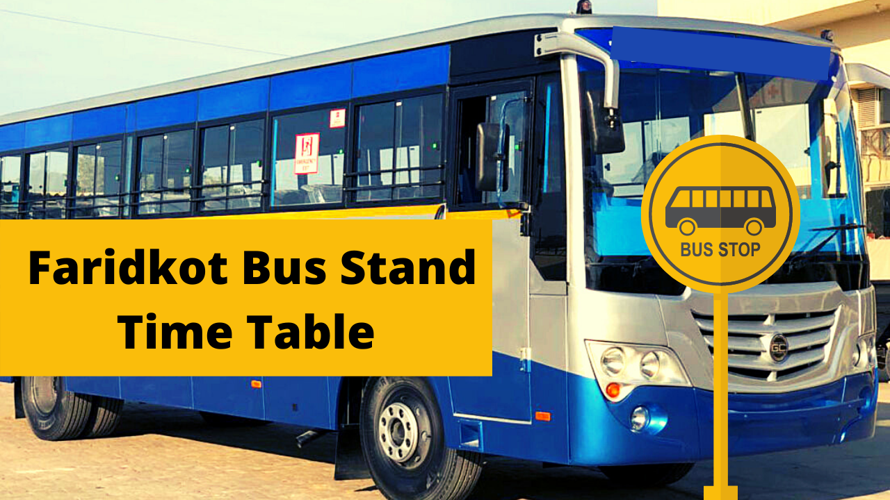 faridkot Bus Stand Time Table