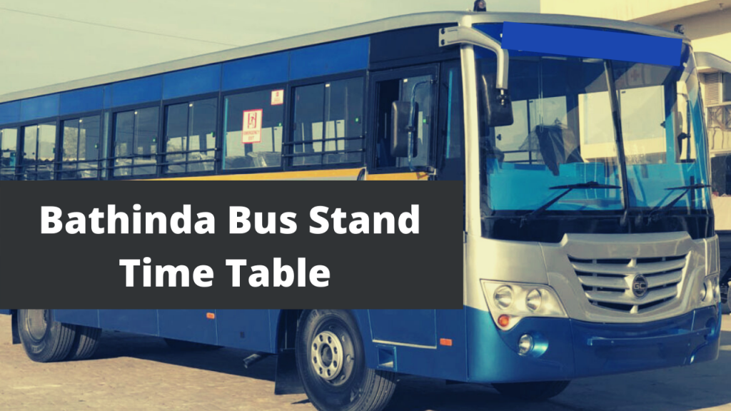 Bathinda Bus Stand Time Table